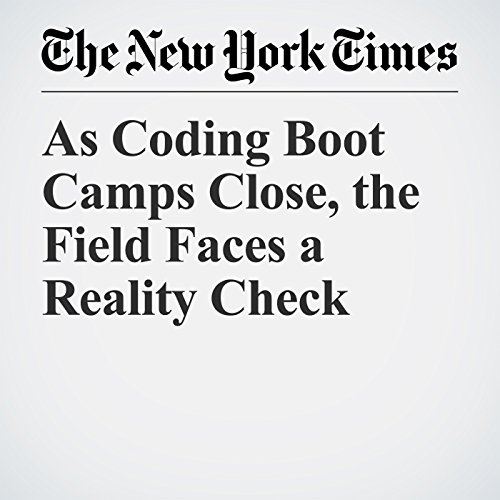 As Coding Boot Camps Close, the Field Faces a Reality Check copertina