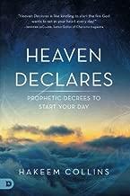 Heaven Declares: Prophetic Decrees to Start Your Day
