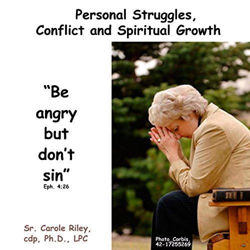 Personal Struggles, Conflict and Spiritual Growth audiobook cover art