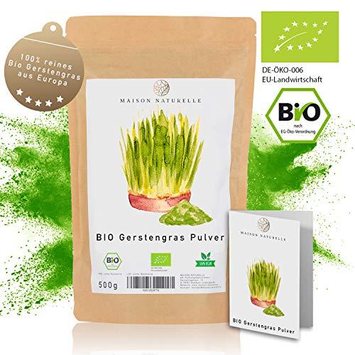 MAISON NATURELLE ® BIO Gerstengras Pulver (500 g) - 100% reines Bio Gerstengras Pulver ohne Zusätze - Reich an Mineralien & Vitaminen - 100% Vegan