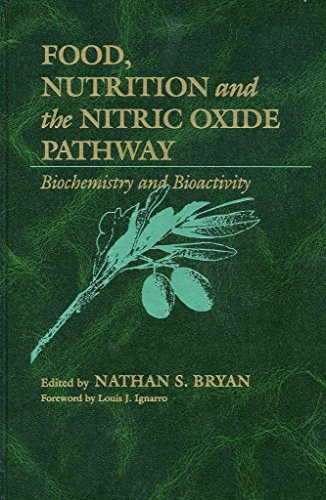 [Food, Nutrition and the Nitric Oxide Pathway: Biochemistry and Bioactivity] (By: Nathan S. Bryan) [published: September, 2009]