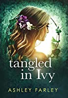 Tangled in Ivy