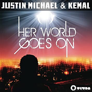 Her World Goes On