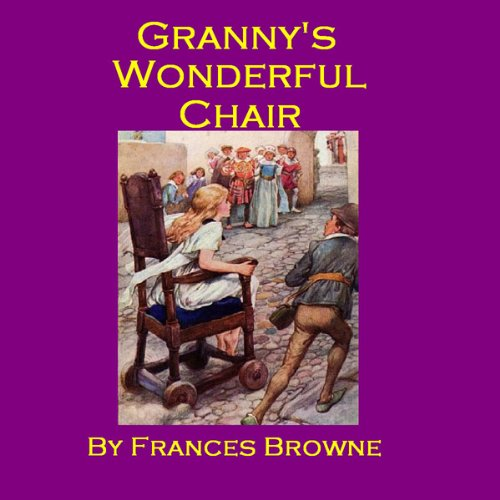 Granny's Wonderful Chair audiobook cover art