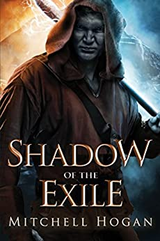 Shadow of the Exile (The Infernal Guardian Book 1) by [Mitchell Hogan]