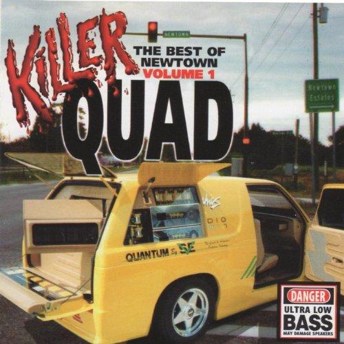 Killer Quad the Best of Newtown, Vol 1