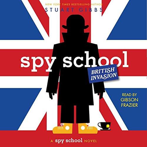Spy School British Invasion audiobook cover art