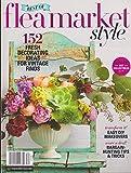Best of Flea Market Style Magazine 2018 152 Fresh Decorating Ideas