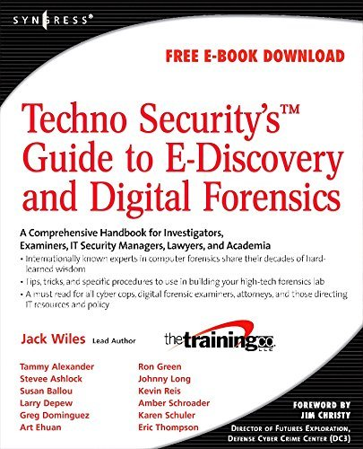 TechnoSecurity's Guide to E-Discovery and Digital Forensics: A Comprehensive Handbook (English Edition)