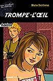 Trompe-l'œil - Précédé de 'Porté disparu' (Chambres noires) (French Edition)