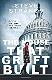 The House that Graft Built: Book 1 of the Greetings Series