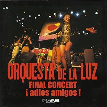 Final Concert ¡ Adios Amigos !