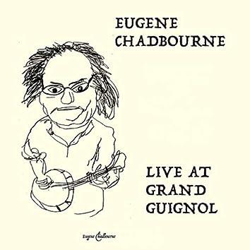 Live at Grand Guignol