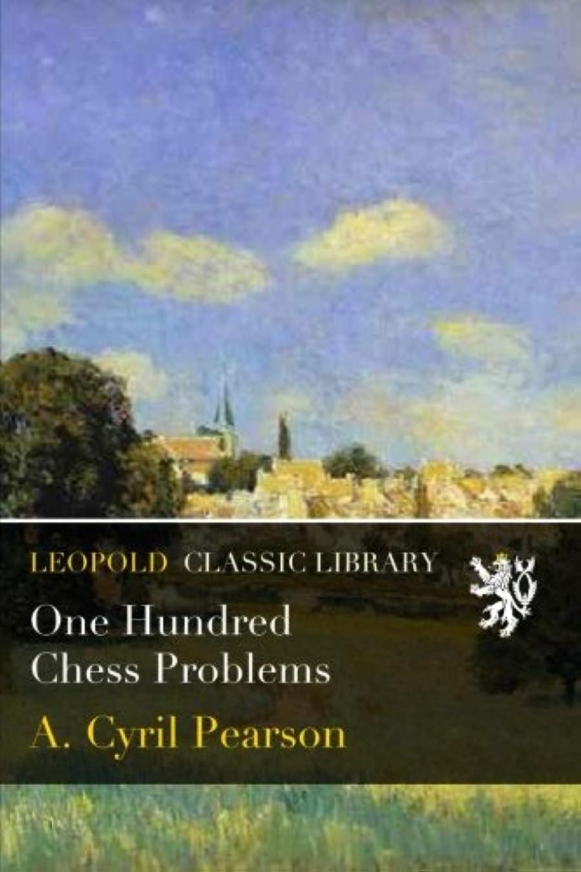 ホイッスル実行するアンソロジーOne Hundred Chess Problems