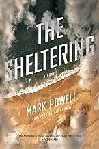 The Sheltering: A Novel (Story River Books)