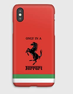 Only in a Ferrari R, iPhone 11, 11 Pro, 11 Pro Max,XS, XS Max, XR, X, 8, 8+, 7, 7+, 6S, 6, 6S+, 6+, 5C, 5, 5S, 5SE, 4S, 4,