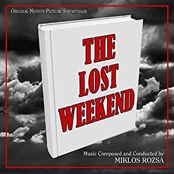 The Lost Weekend (Original Motion Picture Soundtrack)