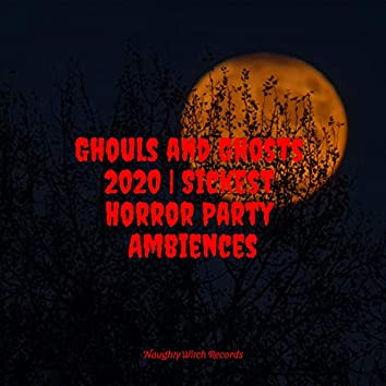 Ghouls and Ghosts 2020 | Sickest Horror Party Ambiences