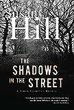 The Shadows in the Street: A Simon Serrailler Mystery (Simon Serrailler crime novels Book 5)