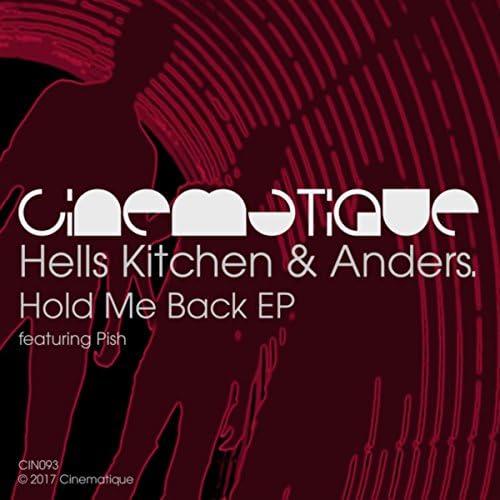 Hells Kitchen & Anders.