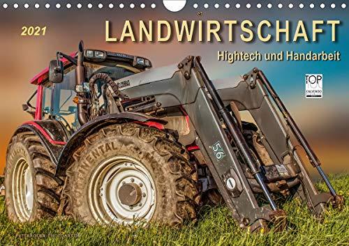 Landwirtschaft - Hightech und Handarbeit (Wandkalender 2021 DIN A4 quer)