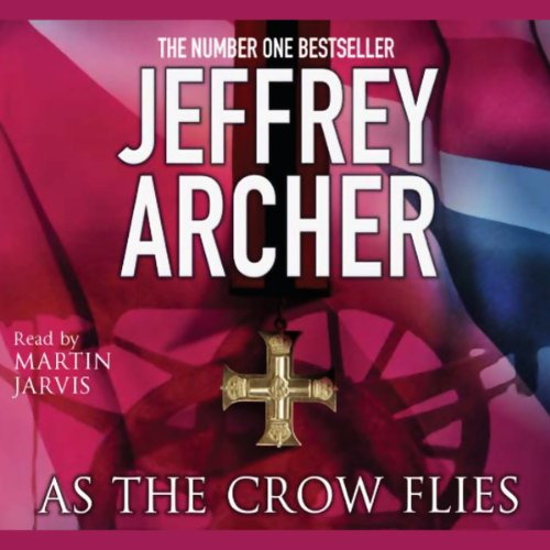 As the Crow Flies Audiobook By Jeffrey Archer cover art