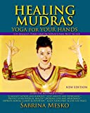 Healing Mudras: Yoga for Your Hands