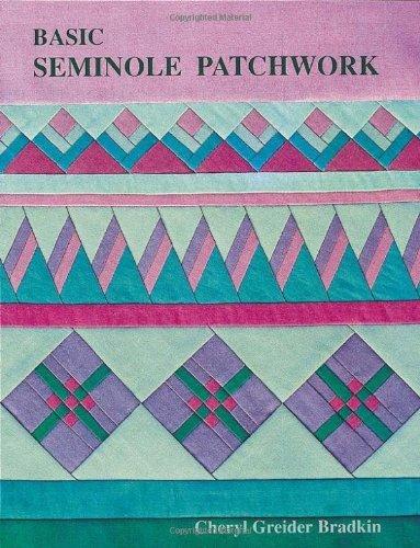 By Cheryl Greider Bradkin Basic Seminole Patchwork (Update) [Paperback]