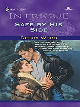 Safe By His Side (The Colby Agency Book 1) by [Debra Webb]