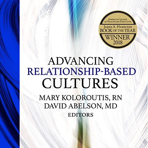 Advancing Relationship-Based Cultures audiobook cover art