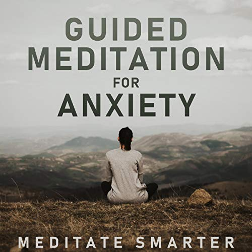 Guided Meditation for Anxiety, Relaxation, Stress Relief: Self Hypnosis, Guided Imagery for Self Healing and Reduce Anxiety. Mindfulness Meditation and Breathing Techniques audiobook cover art
