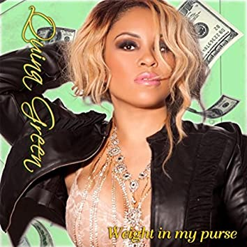 Weight in My Purse