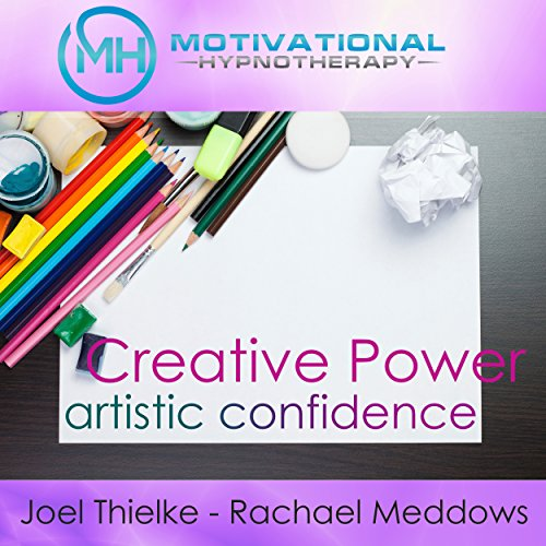 Creative Power and Artistic Confidence audiobook cover art