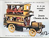 Jouets et chemin de fer de collection : Vente, Chartres, Galerie de Chartres, 9 novembre 2003