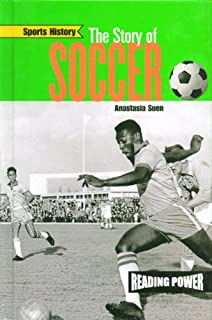 The Story of Soccer (Sports History)
