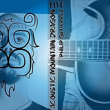 Acoustic Mountain Dragon Live