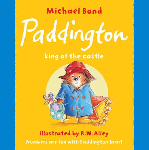 Paddington, King of the Castle