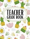 Teacher Record Book: Teacher Mark Book, Mark Book For Teachers, Teacher Gifts, Cactus Cover Design.