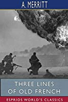 Three Lines of Old French (Esprios Classics)
