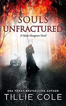 Souls Unfractured (Hades Hangmen Book 3) by [Tillie Cole]