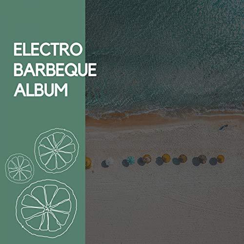 Electro Barbeque Album