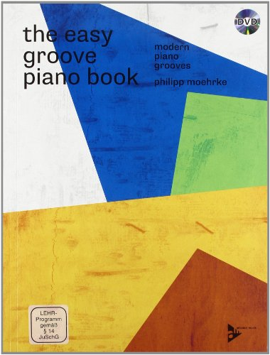The Easy Groove Piano Book: Modern Piano Grooves. Klavier.