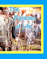 The Parades of Life.