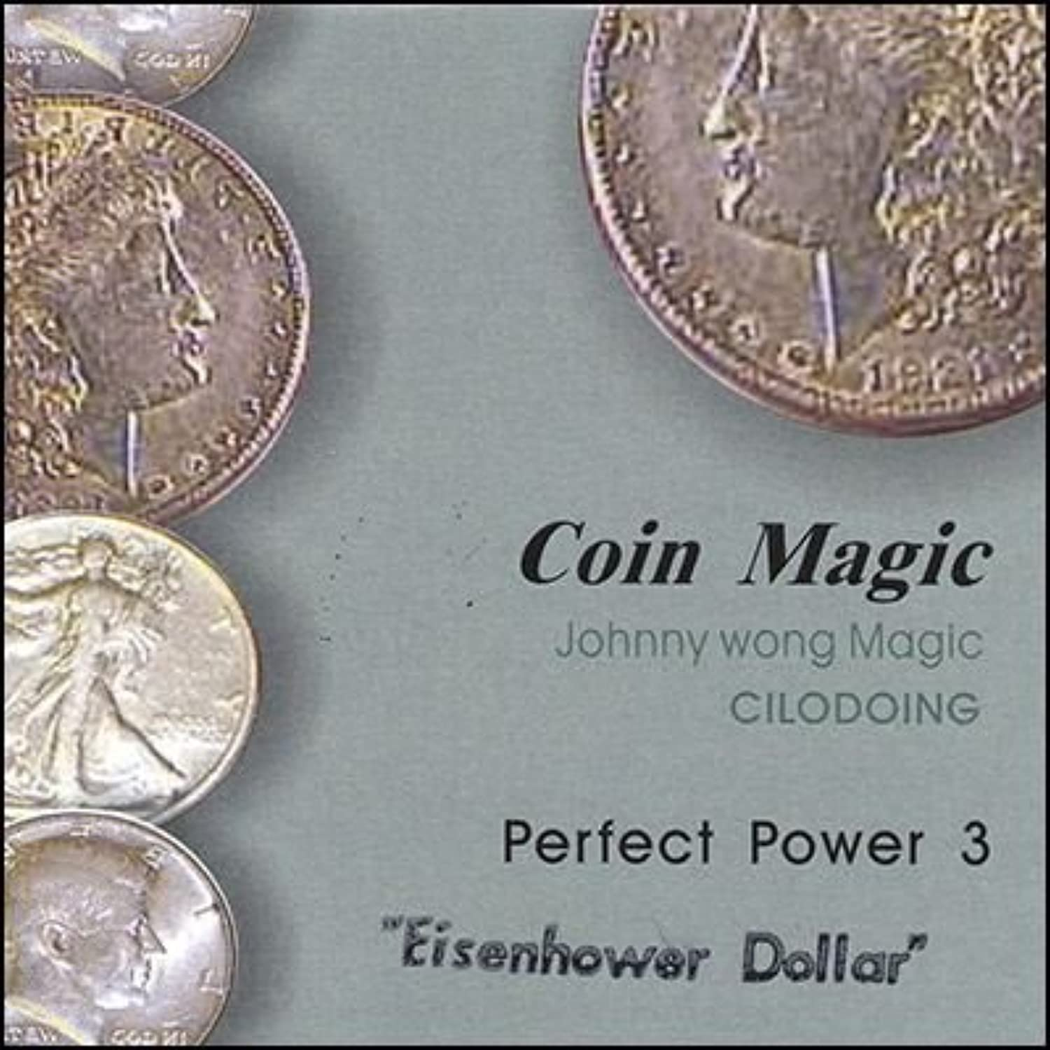 Magic Trick   Perfect Power Eisenhower Dollar by Johnny Wong   Money   Coin Magic   Close Up