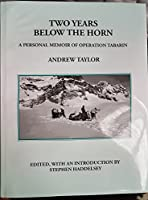 TWO YEARS BELOW THE HORN: A Personal Memoir of Operation Tabarin