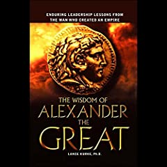 The Wisdom of Alexander the Great
