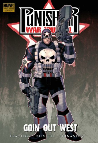 Punisher War Journal - Volume 2: Goin' Out West