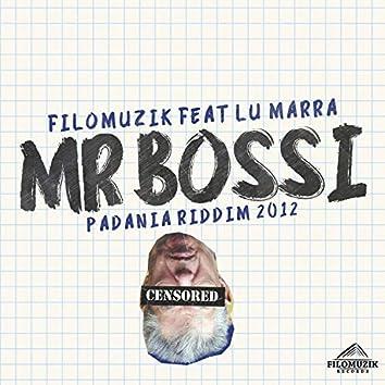 Mr. Bossi (feat. Lu Marra)
