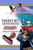 Freeport, Grand Bahama Uncensored: 11 Things to do in Freeport, Grand Bahama