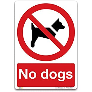 No dogs Sign - A5 Self-adhesive Vinyl Sign - Prohibition Safety Information:Ukcustomizer